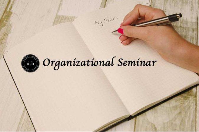 Modern Homemakers Organizational Seminar