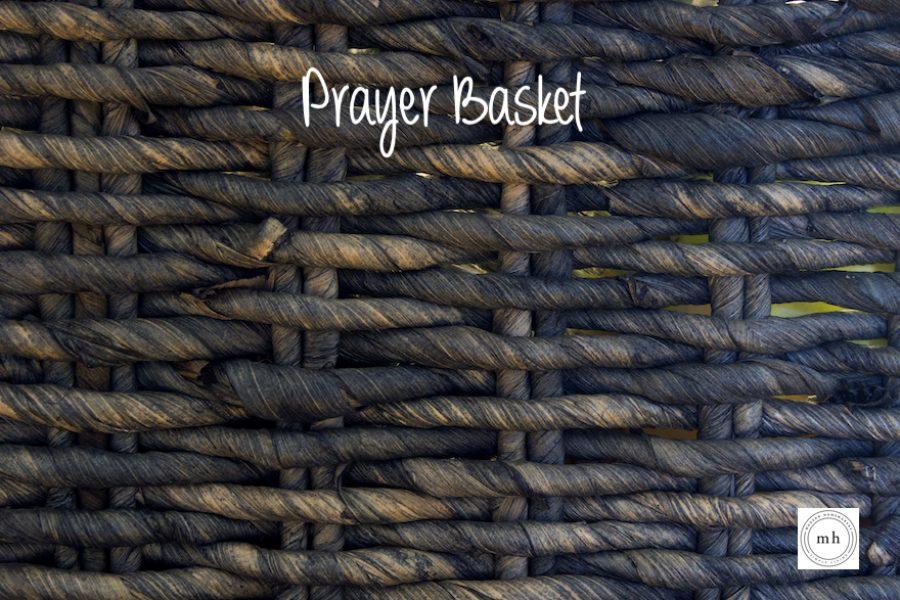 Prayer Basket