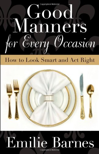 Modern Homemakers Good Manners For Every Occasion