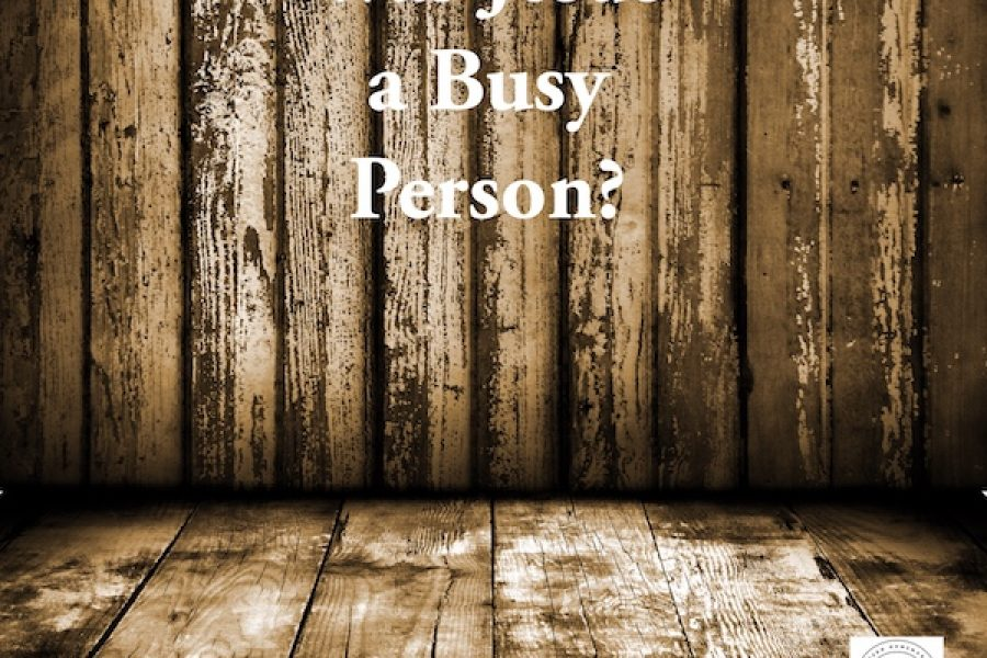 Was Jesus a Busy Person?