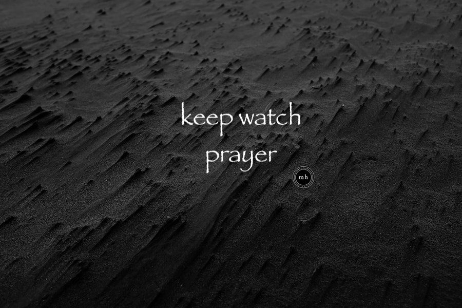 keep watch prayer
